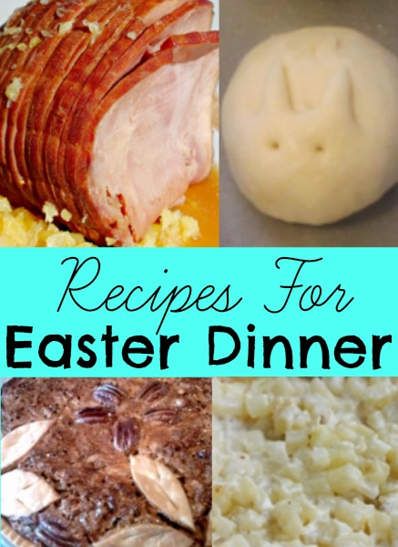 Recipes for Easter Dinner