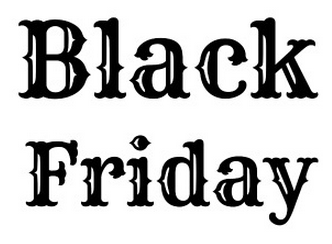 Black Friday Deal Roundup Hours Coupons Freebies And More